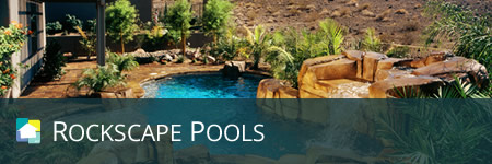 Rockscape Style Pools & Spas by 360 Exteriors Pool Builders